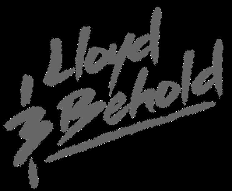LLOYD & BEHOLD
